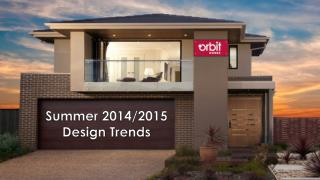 Summer 2014/2015 Design Trends!