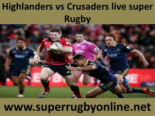 Highlanders vs Crusaders live super Rugby