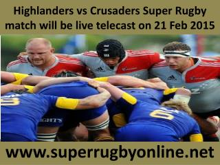 Highlanders vs Crusaders Super Rugby match will be live tele