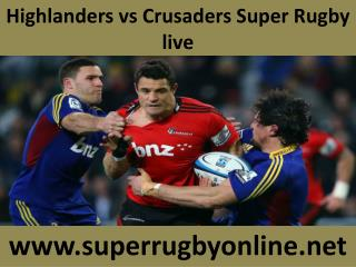 Highlanders vs Crusaders Super Rugby live