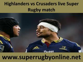 Watch Highlanders vs Crusaders live Rugby