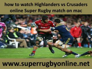 watch Highlanders vs Crusaders Rugby online