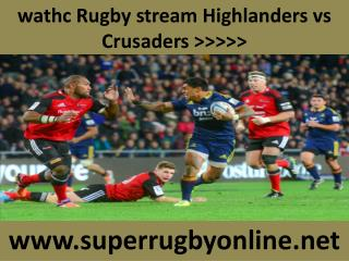 Crusaders vs Highlanders Super Rugby Match Live Streaming