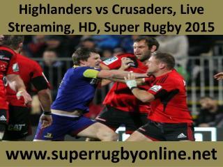 live Rugby match Crusaders vs Highlanders 21 Feb 2015