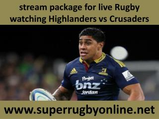 watch Crusaders vs Highlanders Rugby match online live in Du