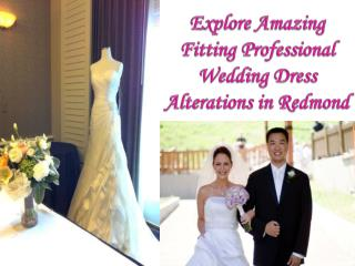 Professional Wedding Dress Alterations in Redmond