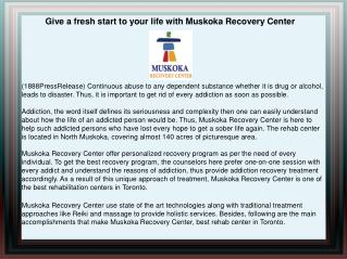 Give a fresh start to your life with Muskoka Recovery Center