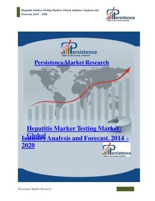 Global Hepatitis Marker Testing Market Analysis to 2020