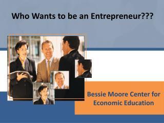 Bessie Moore Center for Economic Education