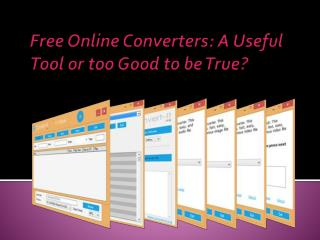 Free Online Converters: A Useful Tool or too Good to be True