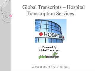 Global Transcripts - Hospital Transcription Services