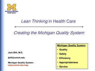 Creating the Michigan Quality System