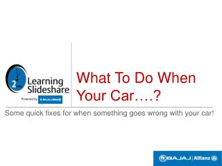 Car troubles? Here's What to Do!