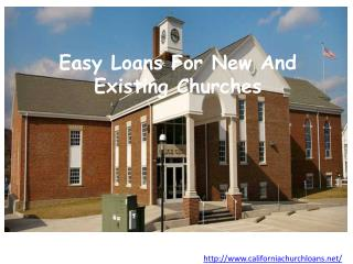 Easy Loans For New And Existing Churches