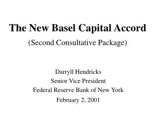 The New Basel Capital Accord