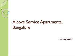 Service Apartments in Bangalore - Alcove