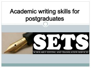 Academic writing skills for postgraduates