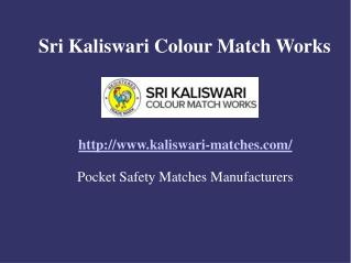 Pocket Matches  Manufacturers - Sri Kaliswari Colour Matches