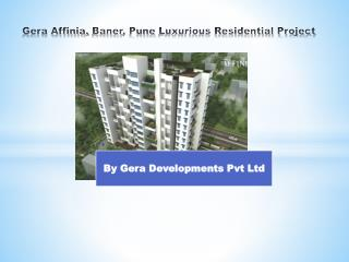 Gera Affinia by Gera Developments Pvt Ltd, Baner, Pune