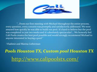 Custom Pools Remodeling and Spa Builder Houston TX