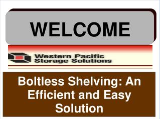 Boltless Shelving: An Efficient and Easy Solution