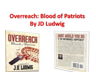 Overreach Blood of Patriots By JD Ludwig