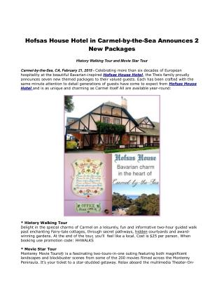 Hofsas House Hotel in Carmel-by-the-Sea Announces 2 New Pack