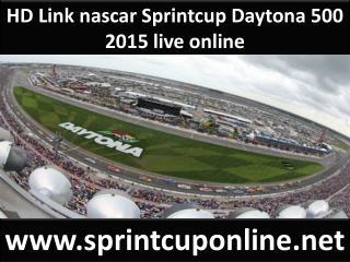 HD Link nascar Sprintcup Daytona 500 2015 live online