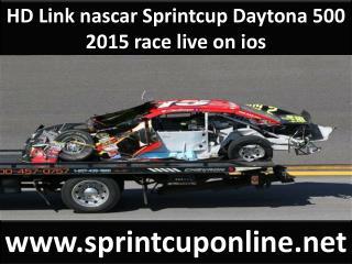 HD Link nascar Sprintcup Daytona 500 2015 race live on ios