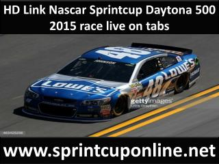 HD Link Nascar Sprintcup Daytona 500 2015 race live on tabs