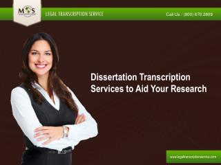 Dissertation Transcription Services to Aid Your Research