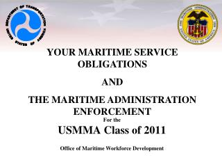 For the  USMMA Class of 2011