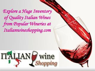Popular Wineries at Italianwineshopping.com