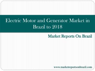 Electric Motor and Generator Market in Brazil