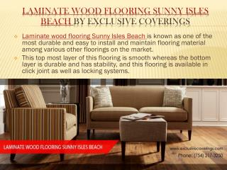 Laminate Wood Flooring Sunny Isles Beach By Exclusive Coveri