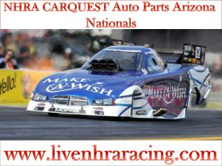 live NHRA CARQUEST Auto Parts Arizona Nationals