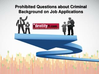 Prohibited Questions about Criminal Background on Job Applic