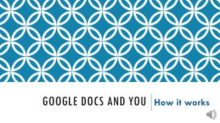 Google Docs and You