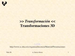 Transformaci n  Transformaciones 3D