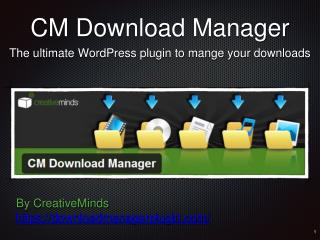 Introduction to the CM Download Manager Plugin for WordPress