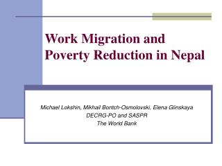 Work Migration and  Poverty Reduction in Nepal