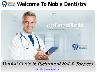 Dental Clinic in Richmond Hill & Toronto