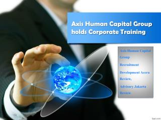 Axis Human Capital Group conducts Corporate Trainings