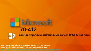 70-412 - Configuring Advanced Windows Server 2012 R2 Service