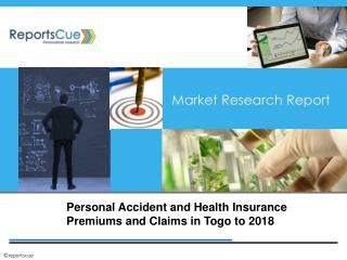 Personal Accident and Health Insurance Premiums and Claims i