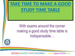 Take time to make a good study time