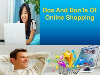 Dos And Don'ts Of Online Shopping