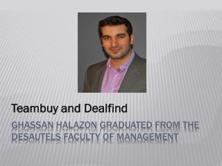 Ghassan Halazon graduated from the Desautels Faculty of Mana