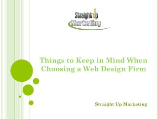 Things to Keep in Mind When Choosing a Web Design Firm