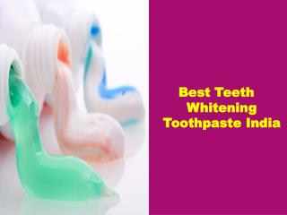 Best Indian Whitening Toothpaste